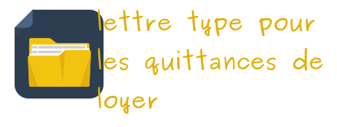 lettre type quittance loyer